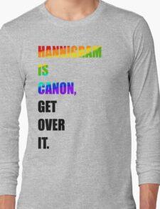 hannigram is canon, GET OVER IT #1 Long Sleeve T-Shirt