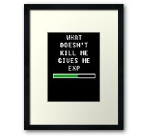 What doesn't kill me, gives me exp (white) Framed Print