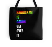 hannigram is canon, GET OVER IT #2 Tote Bag