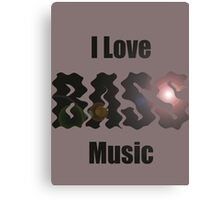 I Love Bass Music T-shirt & Sweatshirt Canvas Print