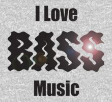 I Love Bass Music T-shirt & Sweatshirt One Piece - Long Sleeve