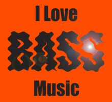 I Love Bass Music T-shirt & Sweatshirt Kids Tee