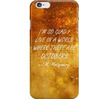 Octobers iPhone Case/Skin