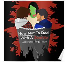How not to deal with a zombie  Poster