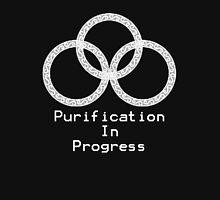Purification in Progress Unisex T-Shirt