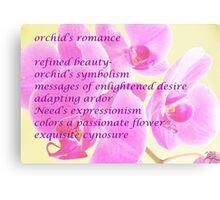 Orchid's Romance Canvas Print