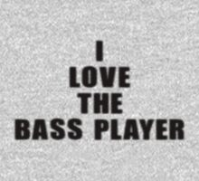 Music Band - I Love The Bass Player - Bassist T-Shirt by deanworld