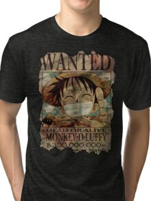 Monkey D Luffy. Dead Or Alive! Tri-blend T-Shirt