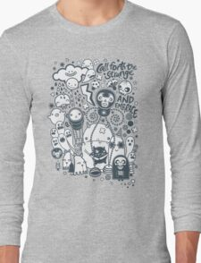 Call forth the strange and embrace Long Sleeve T-Shirt
