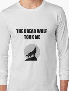 The Dread Wolf Took Me (Black) Long Sleeve T-Shirt