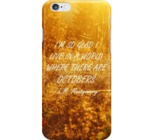 Octobers 2 iPhone Case/Skin