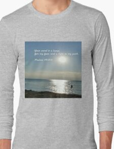 His word lights the path of life Long Sleeve T-Shirt