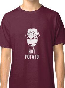 Hot Potato Classic T-Shirt