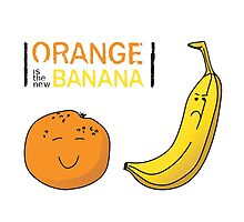 Orange is the new Banana by Nathanael Mortensen
