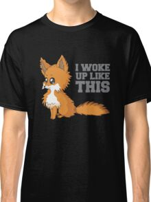 Fox Woke Up Like This Classic T-Shirt