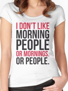 Morning People Funny Quote Women's Fitted Scoop T-Shirt