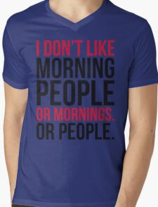 Morning People Funny Quote Mens V-Neck T-Shirt