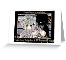 For the Love of Teddy Bears & all things Cuddly banner challenge Greeting Card