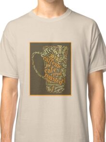 Coffee Lovers Word Cloud Classic T-Shirt