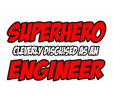 Superhero Cleverly Disguised as an Engineer by TKUP22
