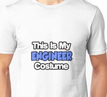 This Is My Engineer Costume Unisex T-Shirt
