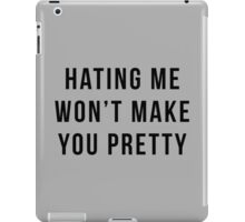 Hating Me Funny Quote iPad Case/Skin