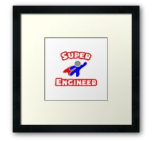 Super Engineer Framed Print