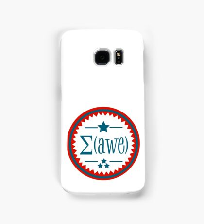 The Sum of Awe.  Samsung Galaxy Case/Skin