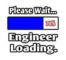 Please Wait - Engineer Loading by TKUP22