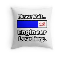 Please Wait - Engineer Loading Throw Pillow