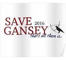 SAVE GANSEY 2016 Poster