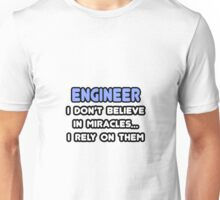 Engineers and Miracles Unisex T-Shirt