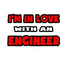 I'm In Love With An Engineer by TKUP22