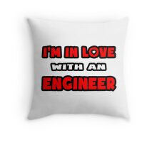 I'm In Love With An Engineer Throw Pillow