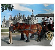 Carriage Rides At Chambord Castle Poster