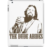 The Big Lebowski The Dude Abides T-Shirt iPad Case/Skin