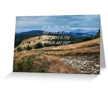 Of all the paths... 2 Greeting Card