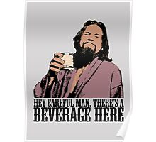 The Big Lebowski Careful Man There's A Beverage Here Color T-Shirt Poster