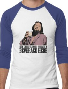 The Big Lebowski Careful Man There's A Beverage Here Color T-Shirt Men's Baseball ¾ T-Shirt