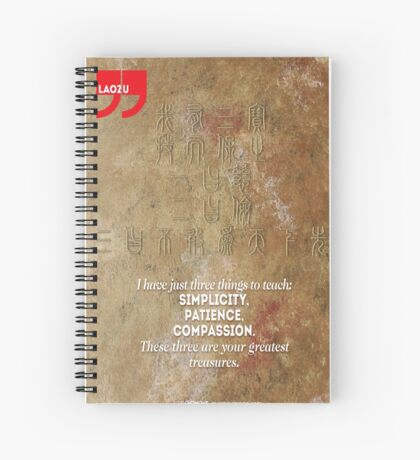 The 3 Greatest Treasures (Laozi's Quote) Spiral Notebook