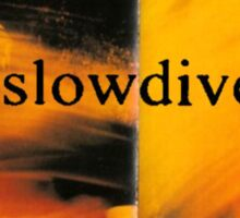 Slowdive Just For A Day Sticker