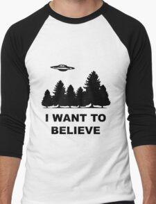 """I want to believe"" X Files Men's Baseball ¾ T-Shirt"
