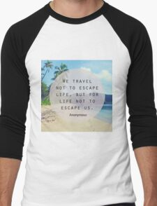 Travel Quote Men's Baseball ¾ T-Shirt