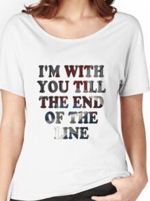 Till the End of the Line Women's Relaxed Fit T-Shirt