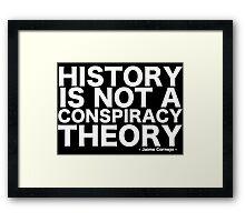 HISTORY Framed Print