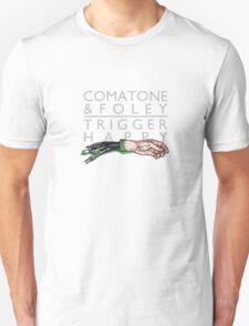 COMATONE & FOLEY - Trigger Happy COVER Unisex T-Shirt