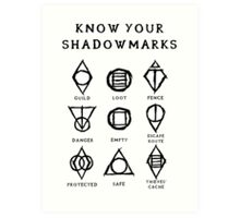 Know Your Shadowmarks (Dark) Art Print