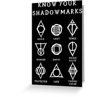 Know Your Shadowmarks (Light) Greeting Card