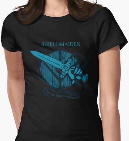 shieldmaiden - WE CAN FIGHT FOR OURSELVES Womens Fitted T-Shirt