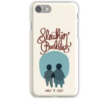 Sleuthin' Buddies ( Sherlock and Watson Besties ) iPhone Case/Skin